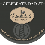 Celebrate Father's Day at Westwinds