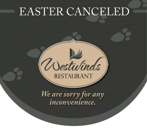 Easter Buffet Canceled