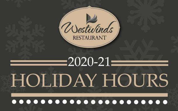 2020- 2021 Holiday Hours
